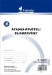 VICTORIA átadás-átvételi elismervény, A5, 25x3 lapos, B.13-69