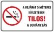 MULTIBRAND információs matrica, 4 nyelven, A bejárat 5 méteres körzetében tilos a dohányzás